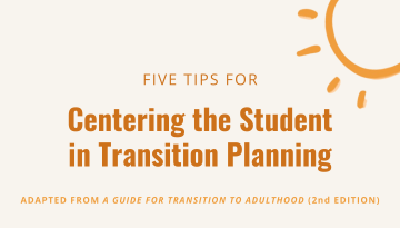 5 tips for centering the student in transition planning